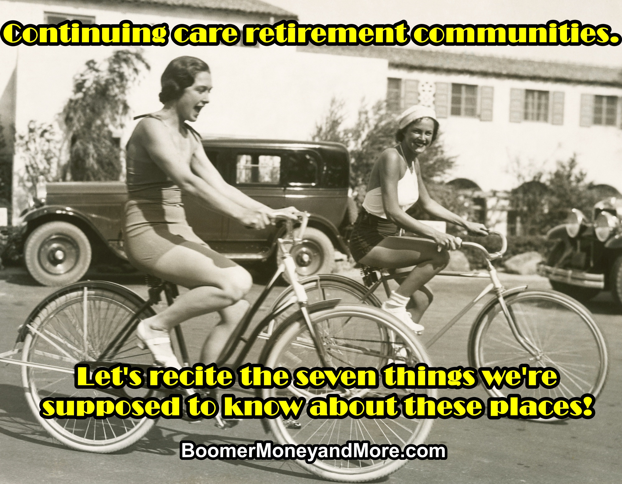Vintage black and white photo of two women riding their bikes through a continuing care retirement community.