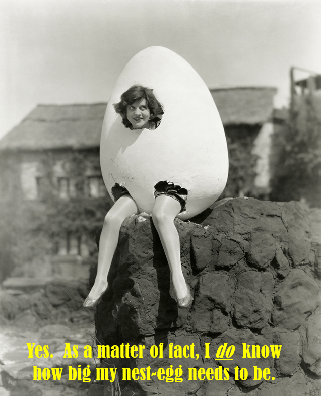 Woman sitting inside a giant egg saying she knows how big her nest-egg needs to be.