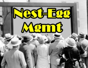 Black and white vintage picture of people gathered outside in front of a large screen with the words nest-egg management written on it.