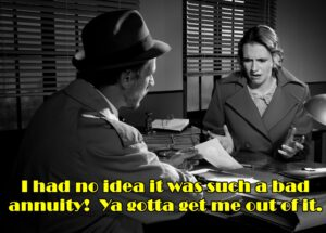 Black & white photo of woman imploring detective to help her lose a bad annuity.